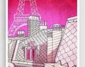Paris rooftops - Paris illustration Art Illustration Print Poster Paris drawing Home decor Nursery decor Kids wall decor Pink Architecture