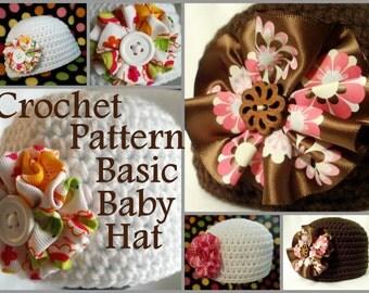 Crochet PATTERN Crochet Baby Hat Pattern Basic Baby Hat Basic Hat Pattern