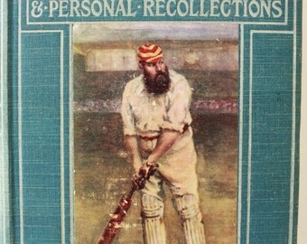 Cricketing Reminiscences and Personal Recollections WG Grace 1899 Antique Book