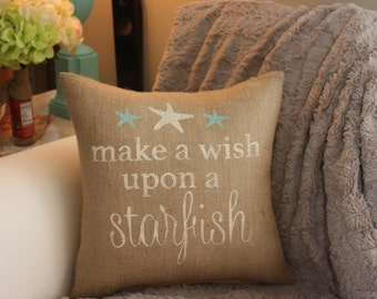 Burlap Pillow / Wish Upon a Starfish - Beach Decor