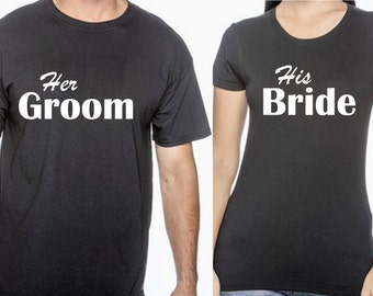 His Bride Her Groom, newlywed, couple wedding shirts, bride and groom, bride and groom shirts, wedding party, wedding gift, bridal gift