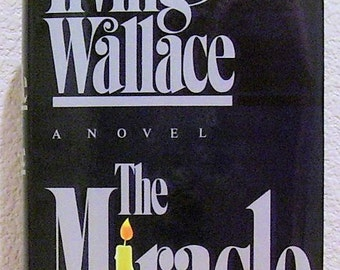 IRVING WALLACE, The MIRACLE 1984 First Edition
