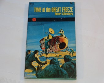 "Vintage Sci-Fi Paperback, ""Time of the Great Freeze"" by Robert Silverberg, 1969."