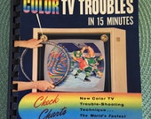Vintage Coyne Publication Pin-Point Color TV Troubles in 15 Minutes 1958 How-To Book Instructional Book Mid Century Color TV Set 1950's Home