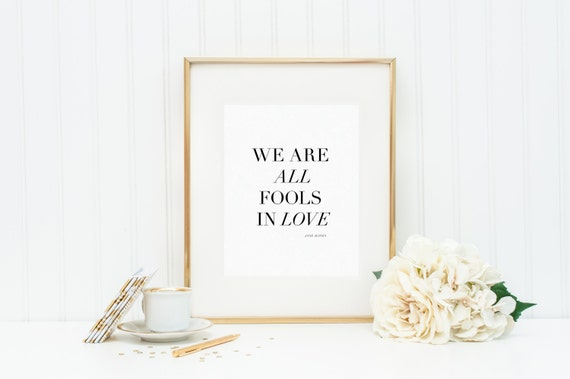 Christmas Grinch Quote 8 X 10 Digital Print Instant By: We Are All Fools In Love Print Jane Austen Quote Home Decor