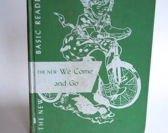 Vintage Children's Book, We Come and Go