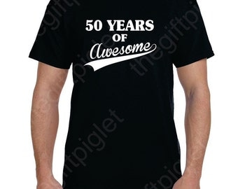 50th Birthday Gift for Men Gift for Women, 50 th Birthday, Turning 50, Funny Tshirt, 50 Birthday Gift, Birthday Gift ideas, 50 and fabulous