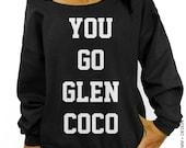 You Go Glen Coco Sweatshirt - Black Slouchy Oversized Sweatshirt