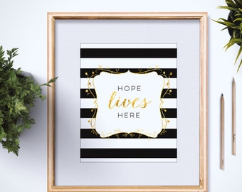 Hope Lives Here 4x6 - 5x7 - Inspirational Quote - Hope Quote - Black and White Stripes - Gold Foil - Modern Gold Decor - Wall Art