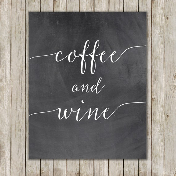 8x10 coffee and wine art print chalkboard art printable for Wine chalkboard art