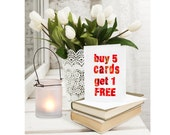 SALE Greeting Card Set of 6 - Buy 5 Cards and get 1 FREE. Choose your own discounted custom set of 6 blank note cards for all occasions.