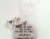 SALE -- Cute Sisters Quote - Side by Side or Miles Apart We Are Sisters Connected by the Heart - Hand Stamped Silver necklace