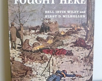 1959 They Who Fought Here - Bell Irvin Wiley - Hirst D Milhollen - Hardcover - Illustrated US Civil War History Book