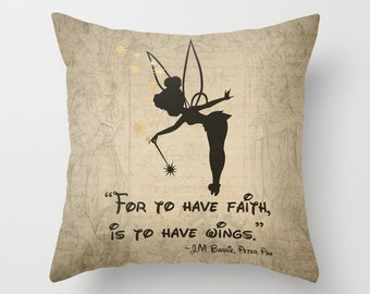 """Tinkerbell Pillow Cover """"For To Have Faith"""" J.M. Barrie Peter Pan Pillow Cover Decorative Pillow Cover Tinkerbell Nursery Decor Home Decor"""