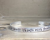 Do Small Things With Great Love Mother Teresa Bible Verse Bracelet Scripture Bracelet Hand Stamped Aluminum Brass Copper Cuff Bracelet