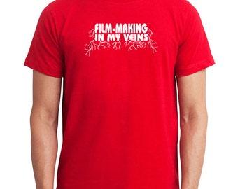 Film Making In My Veins T-Shirt
