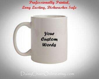 Personalized coffee mug, custom coffee mug, coffee cup, Custom mug, Personalized gifts, Custom gifts for her Gifts for him, DIY Coffee Cup