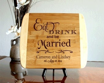 Wedding Gift Cutting Board Personalized Chopping Block Eat Drink Be Married Established Date Bamboo Cutting Board Wedding Gift Shower Gift