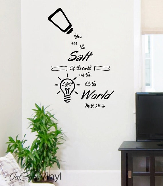 Scripture Wall Decal Matthew 5 You Are The Salt Of The World Vinyl Decal Bedroom Family Room Home Decor Vinyl Lettering