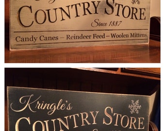 "Custom Carved Wooden Sign - ""Kringle's Country Store ..."""