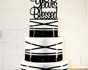 100th Birthday Cake Topper - 100 Years Blessed Custom