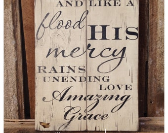 Amazing Grace - Wooden Sign - And Like A Flood... -  Quotes - Southern - Rustic