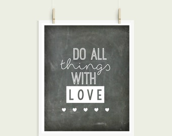 Do All Things WIth Love Chalkboard Digital Print Instant Art INSTANT DOWNLOAD