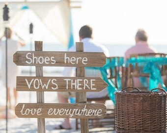 Rustic Beach Wedding Decor, Shoes Here VOWS There Love Everywhere Wedding Sign