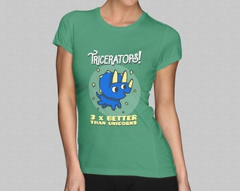 Triceratops T-Shirt - Dinosaur Ladies Shirt - 'Triceratops - 3 x Better Than Unicorns' Girls Womens Top S M L XL
