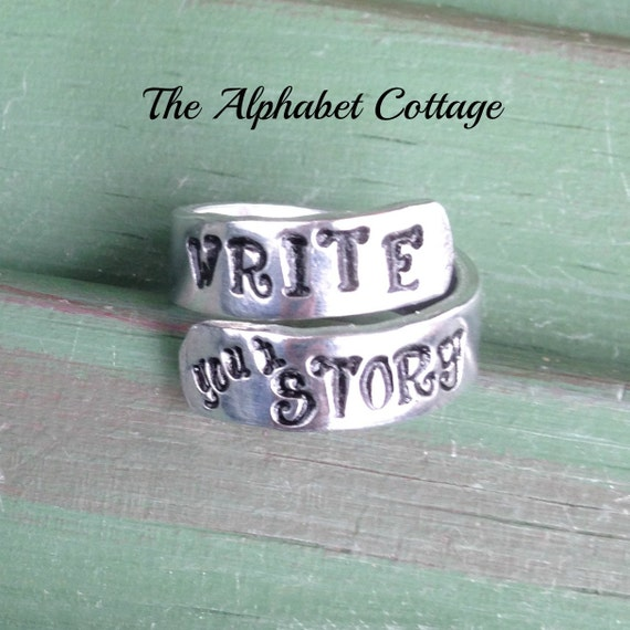 Write Your Story Wrap Ring--Graduation Gift--Writer Gift--Hand Stamped Ring--Daughter Gift--Teen Girl Gift--Gift for Friend--Sister Gift