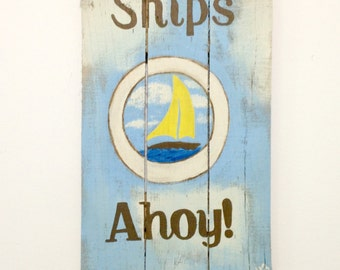ON SALE!!! Ships Ahoy!//Handpainted sign on reclaimed pallet wood