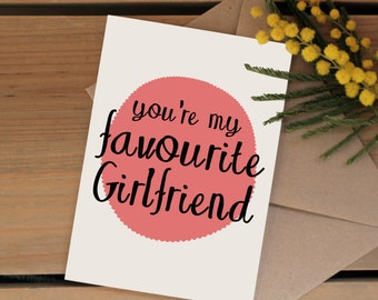 Funny valentines day card | Favourite Girlfriend card | Birthday card for your girlfriend | Anniversary card | Greetings card