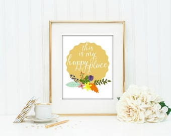 This Is My Happy Place, Floral, Printable, Yellow, Craft Room, Kitchen