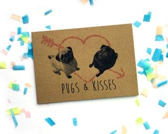 PUGS & KISSES /// Pug Card