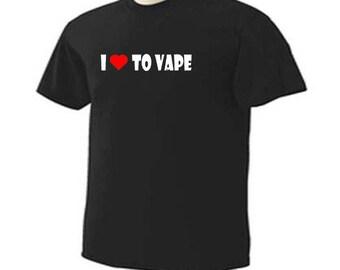 I Love To Vape Quit Smoking E Cigarette T-Shirt