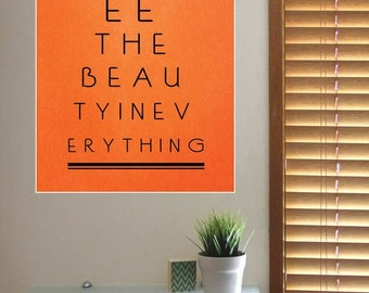 LARGE See The BEAUTY In Everything Inspirational Poster Print - A2 16x23 / A1 23x33 Inch Printed Typography Orange & Black Eye Chart Design