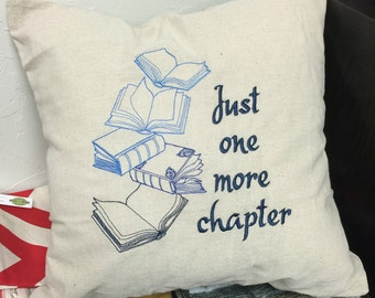 Book Lover's Pillow - Just one more chapter
