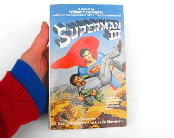 1983 Superman III First Edition Paperback Book DC Comics Comic Book Science Fiction Christopher Reeve Richard Pryor William Kotzwinkle PB