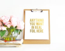 Custom Gold Foil Print - Add Any Text You Want in Gold, Copper, Silver, Colored Foil - Typography Print - 8x10, 5x7, OR 4x6 - REAL FOIL