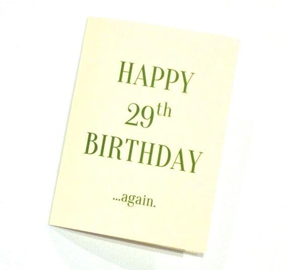 Birthday Card Happy 29th Birthday Again By RittenhouseTrades