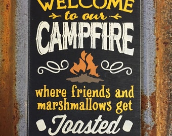 Welcome to our Campfire - Handmade Wood Sign
