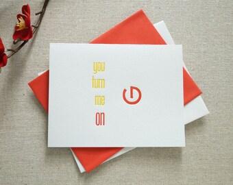 SALE! You Turn Me On Letterpress Card