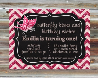 Butterfly Theme First Birthday Invitation - Butterfly Kisses Birthday Wishes - Pink Glitter Chevron Butterfly Birthday - Glitter Bday Invite