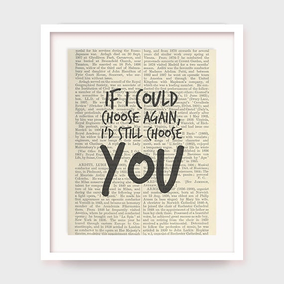 Love Quote Print, If I Could Choose Again, I'd Choose You, Love Wall Decor, Love Printable Wall Art, Valentine, Valentines Gift Poster