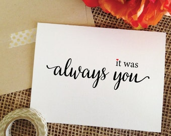 it was always you card wedding card (Lovely) Love Card