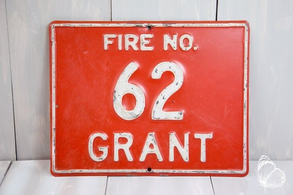 vintage steel fire station department sign no 62 grant