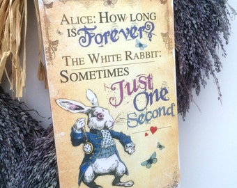 Alice in Wonderland Decoration White Rabbit Hanging Wooden Plaque Decoration Forever quote