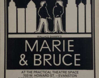 """1981 Huron Theater poster, """"Marie & Bruce"""" by Wallace Shawn. Chicago theater ephemera"""