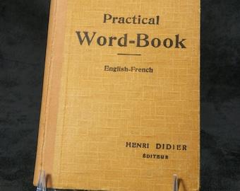 "School book ""Word-Book Pratical English-French"" by Douglas GIBB | Henri DIDIER 1938 Edition"