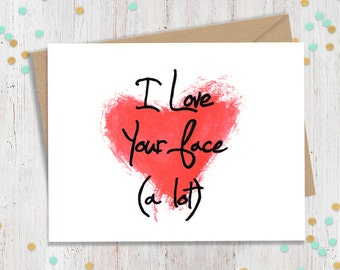Funny Valentine, Valentines Day Card, Funny Card for Him, Funny Card for Her, Valentines Greeting, Anniversary Card, I Love you Card